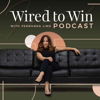 The Wired to Win Podcast