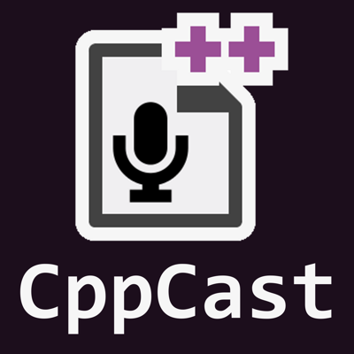 The first podcast by C++ developers for C++ developers!