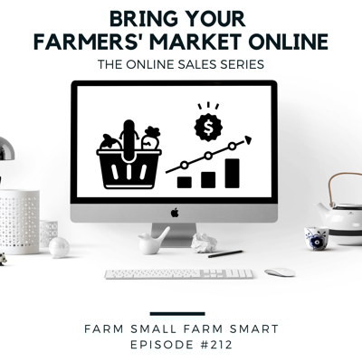 Cover art for Selling Online: Bring Your Farmers' Market Online (FSFS212)