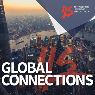 Global Connections: A Podcast Featuring Translation Topics for Business