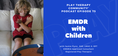 Cover art for 75: EMDR Therapy with Children