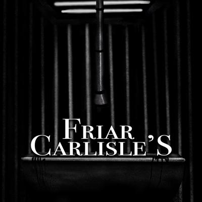 Cover art for Chapter 25: Friar Carlisle's