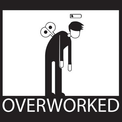 Overworked Podcast