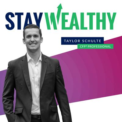 Retirement planning strategies in plain English. The Stay Wealthy Podcast will teach you how to reduce taxes, invest smarter, and make work optional in retirement.    Award-winning financial expert, Taylor Schulte, tackles topics such as IRA's, 401(k)'s, retirement income strategies, insurance, pensions, social security and more. Every episode will give you the tools you need to preserve your hard-earned money and