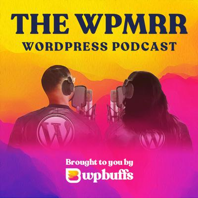 WPMRR WordPress Podcast