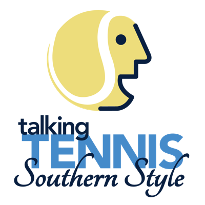 Talking Tennis Southern Style