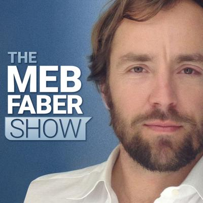 Ready to grow your wealth through smarter investing decisions? With The Meb Faber Show, bestselling author, entrepreneur, and investment fund manager, Meb Faber, brings you insights on today's markets and the art of investing.  Featuring some of the top investment professionals in the world as his guests, Meb will help you interpret global equity, bond, and commodity markets just like the pros. Whether it's smart beta, trend following, value investing, or any other timely market topic, each week you'll hear real market wisdom from the smartest minds in investing today. Better investing starts here.  For more information on Meb, please visit MebFaber.com. For more on Cambria Investment Management, visit CambriaInvestments.com. And to learn about Cambria's suite of ETFs and other investment offerings, please visit CambriaFunds.com.