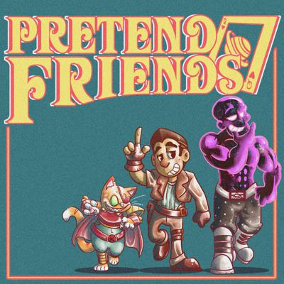 Pretend Friends is an actual play pen and paper podcast. Currently 'venturin in Space Kings. Starring Nick, Paul, and Josh from Continue?! as well as Kevin Cole! New episodes every Thursday.