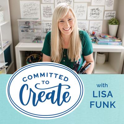 Are you ready to create more of what you love with your hands and in your life? Join Lisa Funk for weekly conversations about the power of mindfulness and creativity. Whether you are looking to improve your mental health or just take your joy to the next level, you're in the right place. We're going to talk about creating, mindset work, faith, family life and more. Can't wait for you to join us!