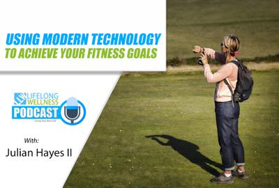 Cover art for Using Modern Technology to Achieve Your Fitness Goals with Julian Hayes II