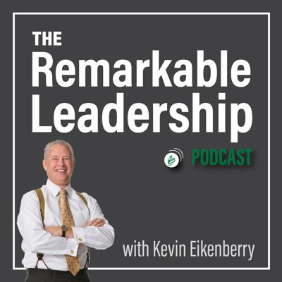 The Remarkable Leadership Podcast with Kevin Eikenberry is dedicated to all things leadership. Each week Kevin shares his thoughts about leadership development and ideas to help you see the world differently, lead more confidently and make a bigger difference for those you lead. He also has weekly conversations with leadership experts discussing a wide range of topics including teamwork, organizational culture, facilitating change, personal and organizational development, human potential and more.