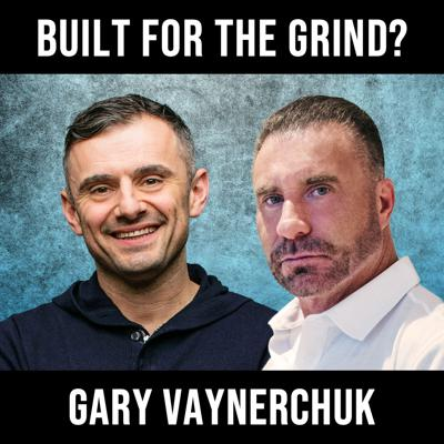 Cover art for Built For the Grind W/ Gary Vee