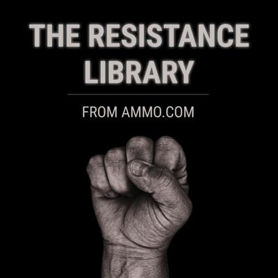 The Resistance Library from Ammo.com