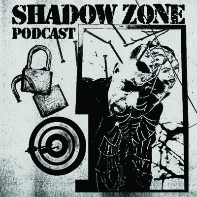Shadow Zone Podcast