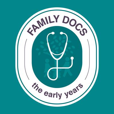 Family Docs: The Early Years
