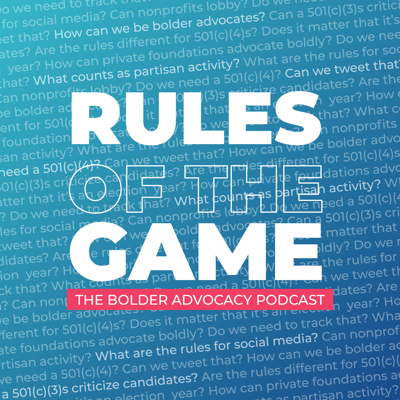 Rules of the Game: The Bolder Advocacy Podcast