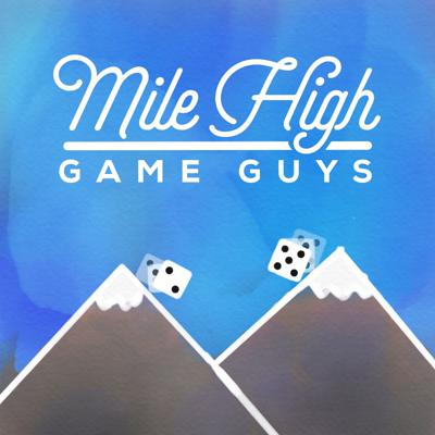 Mile High Game Guys: Boardgaming Podcast
