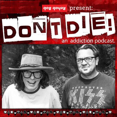 Don't Die! Kids are dying and it needs to stop, that's the simple message addiction counselor Bob Forrest is trying to get out. Listen as Bob and Chuk talk honestly about music, drug addiction, treatment,  the recovery industry and the lies that politicians and big pharma are telling the American public