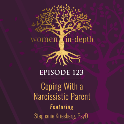 Cover art for 123: Coping With a Narcissistic Parent
