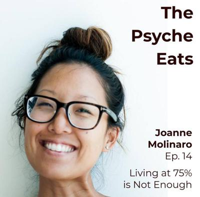 Cover art for Joanne Molinaro: Living at Seventy-Five Percent is Not Enough