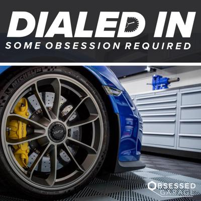 Dialed In is a podcast where we explore obsession with all of its advantages and challenges... but especially about cars and garages.