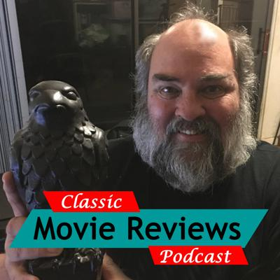 Classic Movie Reviews Podcast