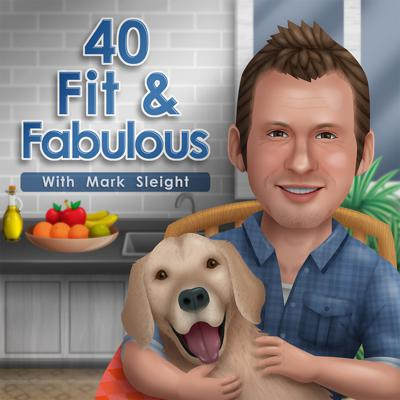 40 Fit and Fabulous