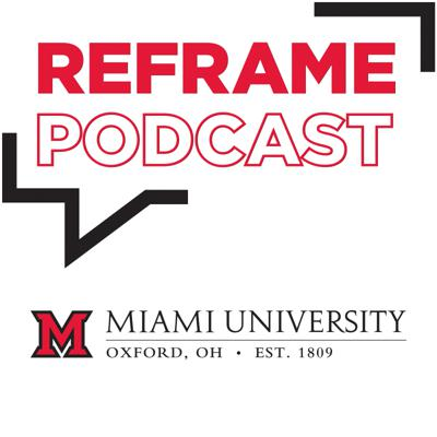 Reframe from Miami University