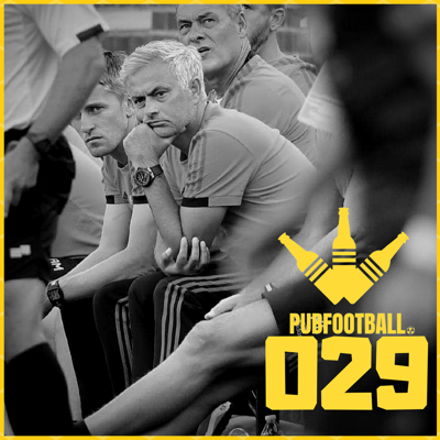 Cover art for 29: New Premier League season, Fantasy Football and Whats going on with Mourinho?
