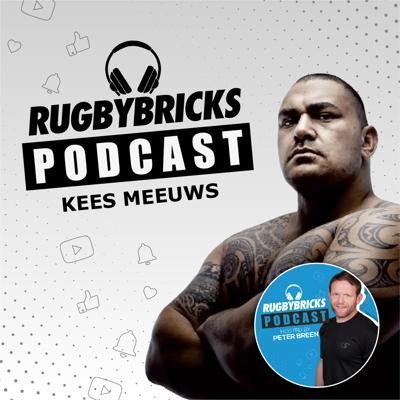 Cover art for #17: Kees Meeuws | A Front Rowers Dream Episode With All Blacks Prop Kees Meeuws