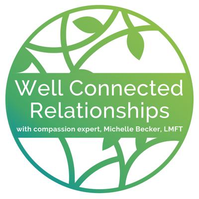 Well Connected Relationships Podcast