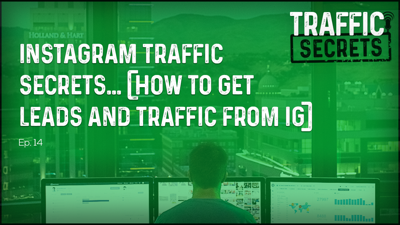 Cover art for Ep 14 - Instagram Traffic Secrets... (How To Get Leads And Traffic From IG)