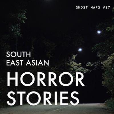 Cover art for Haunted Shoot at Old Changi Hospital Part 2 - GHOST MAPS - True Southeast Asian Horror Stories #27