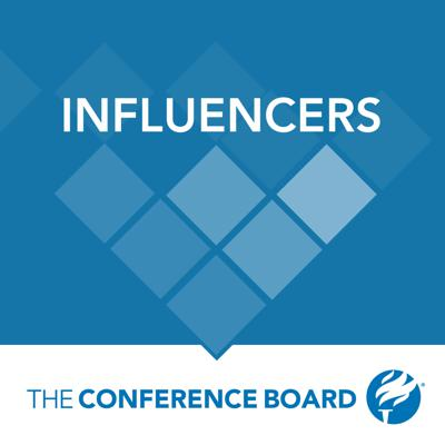 Influencers connects you to the marketing and communications leaders who are ahead of the game. Brought to you by The Conference Board Marketing and Communications Center, the podcast features regular interviews with Executives and Experts who know the issues you're grappling with.