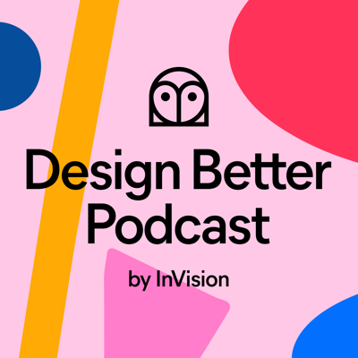 The Design Better podcast delivers insights from the world's most renowned design leaders, empowering teams to transform their practice and build remarkable products. This series is hosted by Aarron Walter and Eli Woolery and brought to you by InVision, the digital product design platform used to make the world's best customer experiences. Discover more best practices, research, and resources at www.designbetter.com.