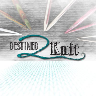 Destined2Knit