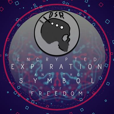 Cover art for Encrypted Expiration and the Symbol of Freedom
