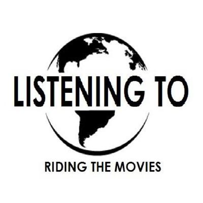 Listening to Riding the Movies