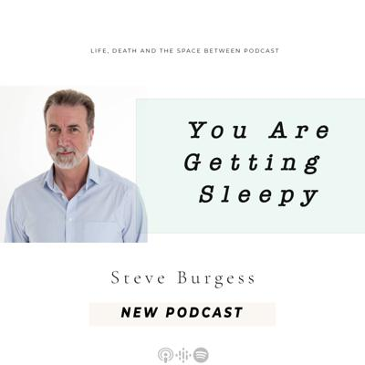 Cover art for You are Getting Sleepy with Steve Burgess