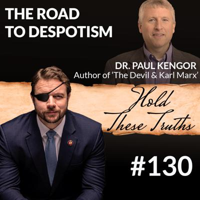Cover art for The Road to Despotism, with Dr. Paul Kengor