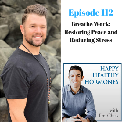 Cover art for 112: Breathe Work: Restoring Peace and Reducing Stress
