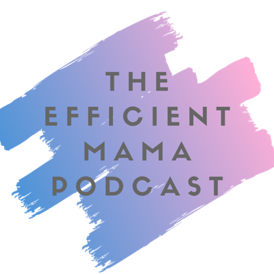 Welcome to The Efficient Mama Podcast. Where we talk about getting back to you while remaining efficient through the chaos that motherhood is. Every two weeks we'll give you actionable steps talk about the one thing all mamas want to know: when and how will I get back to me? Who said you have to neglect yourself to be a good mama?  We'll have guests talk about their sanity and efficiency to keep moving forward. On the podcast we talk about everything and anything that helps (and also doesn't help) our efficiency