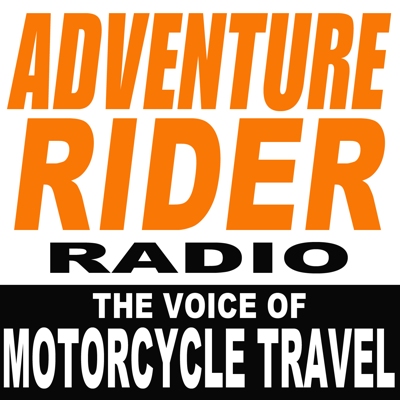 Adventure Rider Radio Motorcycle Podcast - Travel Stories, Tech Tips & Pro Instruction