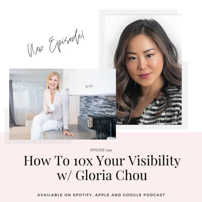 Cover art for How To 10X Your Visibility w/ Gloria Chou
