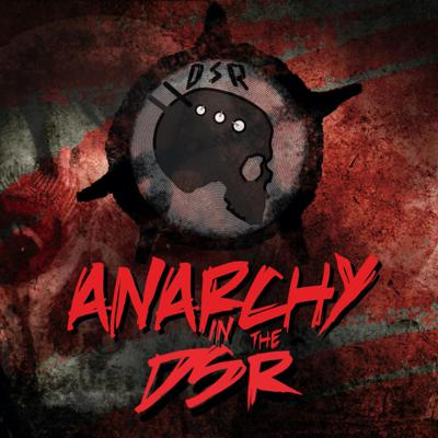 Cover art for Anarchy in the DSR
