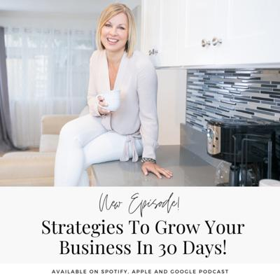 Cover art for Strategies To Grow Your Business In 30 Days!