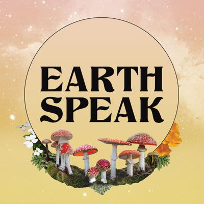 Earth Speak is helping you to be your own best connection to your intuition, spirit guides, Earth, and the divine. Episodes feature  conversations with people, plants, nature spirits, and high-vibration places on Earth. For many episodes, we're giving EARTH the microphone with channeled messages from nature beings.  Human guests share their approaches to standing in their power, working with spirits, deepening their connection with nature, and shamelessly embodying their true selves. Topics covered include deconditioning your mind, working with ancestors and nature spirits, folk herbalism, plant-spirit medicine, true self-care, shadow integration, what it means to be a modern witch, conscious co-creation, (wo)manifestation, intuitive business practices, and more. Check out our videos at https://www.earthspeak.love