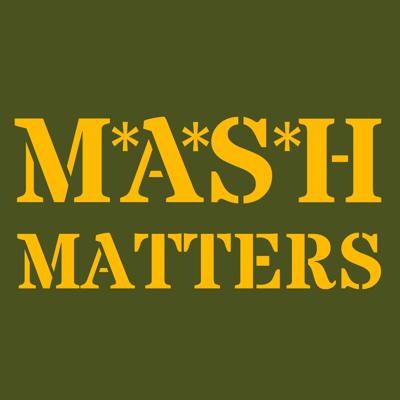 Cover art for Remembering Gene Reynolds (with special guest Burt Metcalfe) - MASH Matters #033
