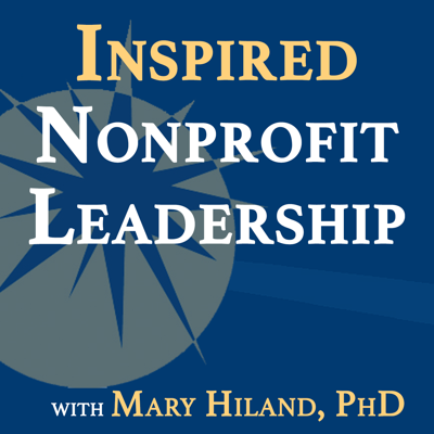 This podcast is a place for nonprofit leaders to gain insights, tips, inspiration, and encouragement to unleash their potential.