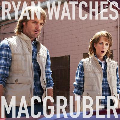 Cover art for Ryan Watches MacGruber